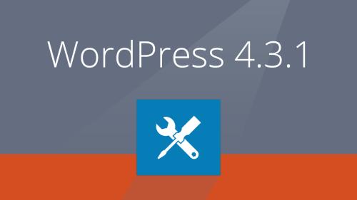WordPress 4.3.1 a fost lansat